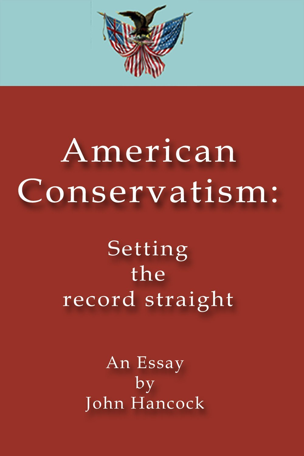 american conservatism essay